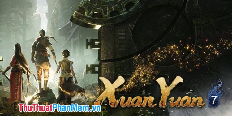 Hiên Viên Kiếm 7 (Xuan-Yuan Sword VII)